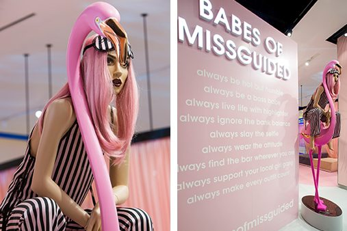Prop Studios designed this destination store to be a true trailblazer, and is the physical manifestation of the Missguided spirit at every turn
